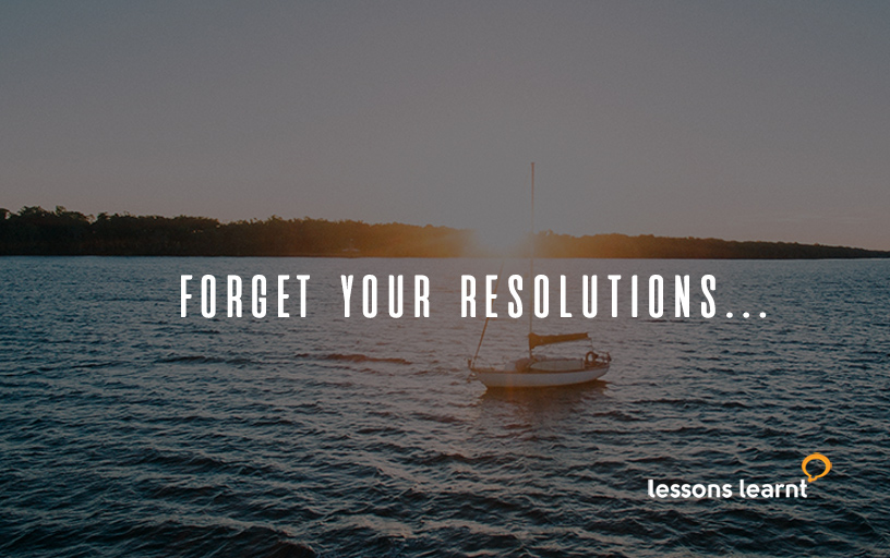 Resolutions - lessons learnt consulting blog