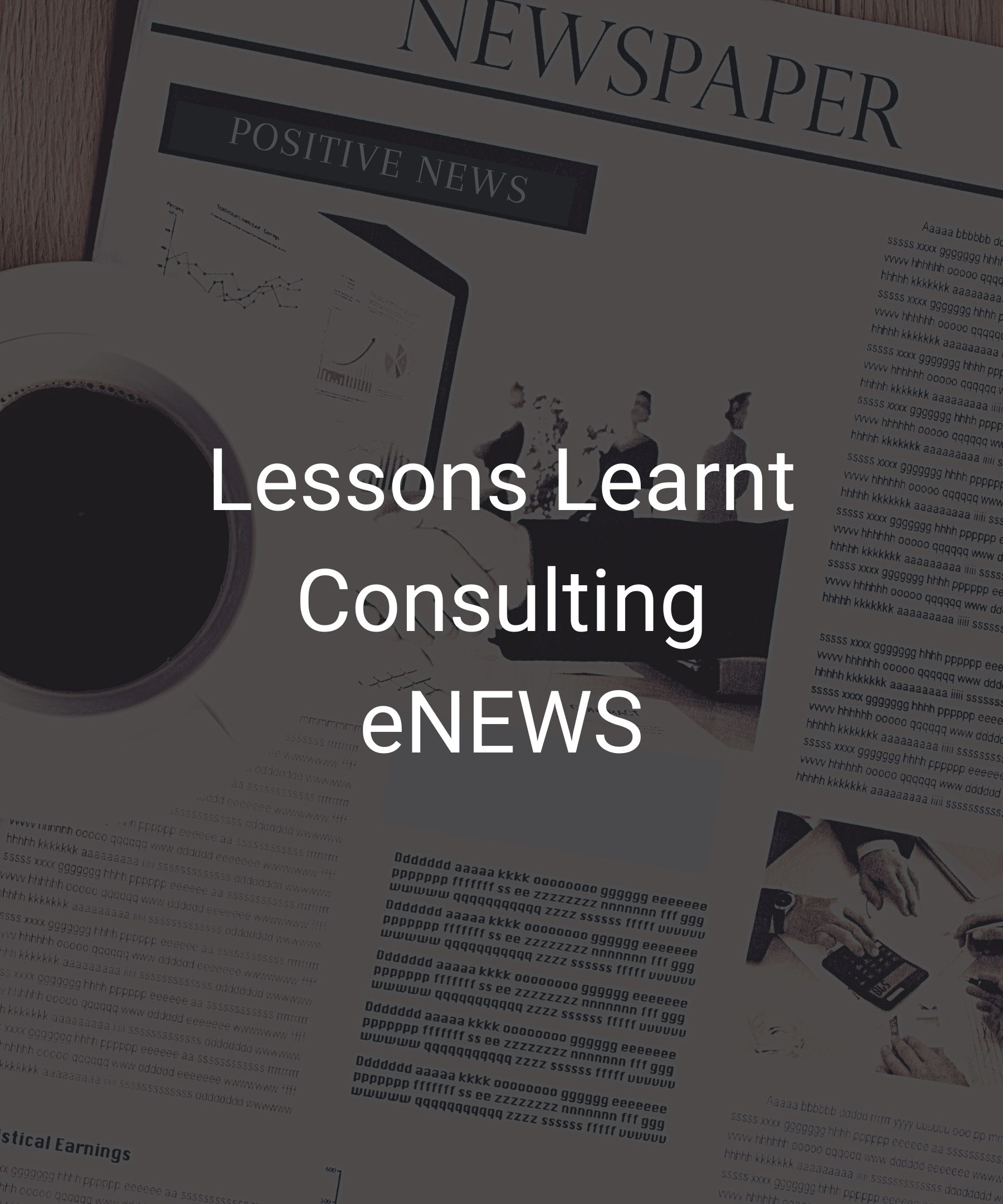 Lessons Learnt Consulting eNEWS