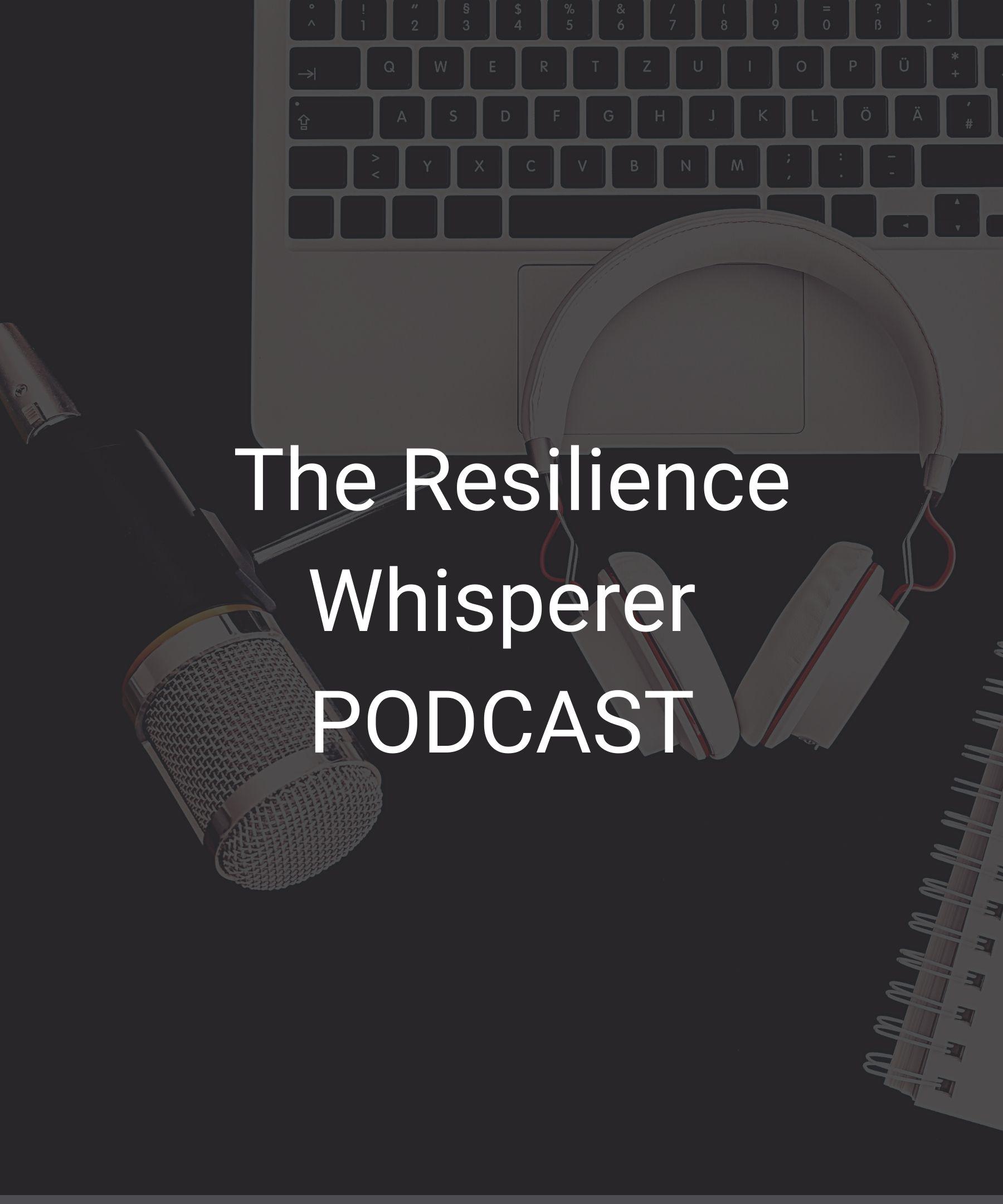 The Resilience Whisperer