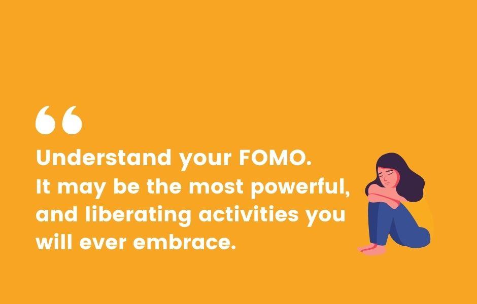 The Beauty of FOMO